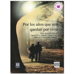 LOS NUEVOS CAMINOS DE LA AGRICULTURA, Procesos de conversión y perspectiva, Alba González Jácome